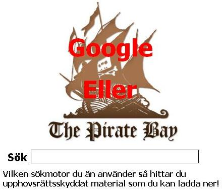 Google eller The Pirate Bay?